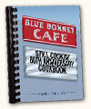 Blue Bonnet Café Cookbook
